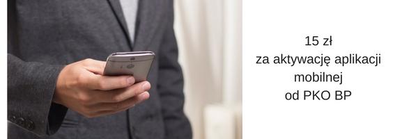 Aplikacja mobilna IKO. PKO BP zapłaci za pierwszą aktywację aplikacji IKO 15zł.
