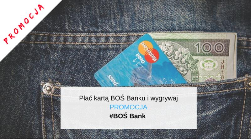 Płać kartą BOŚ Banku i wygrywaj