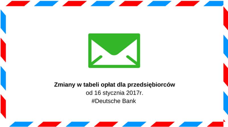 zmiana opłat Deutsche Bank dla przedsiębiorców